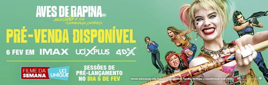 """UCI Cinemas abre venda antecipada de """"Aves de Rapina"""" para as salas especiais XPLUS, IMAX e 4DX"""