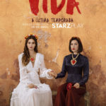 Starzplay lança 'Vida: última temporada' com trailer e cartaz